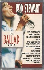 Rod Stewart - The Ballad Album (Cassette, 1998, Universal Special Products) NEW!