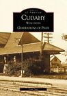 Cudahy: Generations of Pride by Joan Paul (Paperback / softback, 2002)