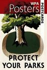 WPA Posters Postcards: Protect Your Parks by Dover Publications Inc. (Postcard book or pack, 2010)