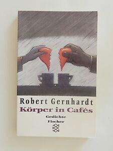 Details Zu Robert Gernhardt Körper In Cafes Gedichte Fischer Verlag
