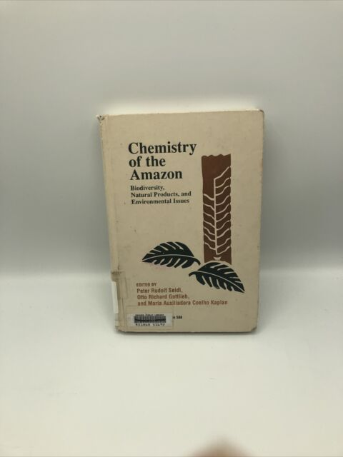 Chemistry of the Amazon : Biodiversity, Natural Products, and Environmental Issu