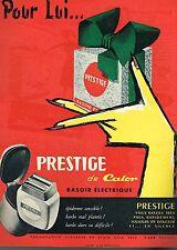 D- Publicité Advertising 1955 Le Rasoir electrique Prestige de Calor par Mazas