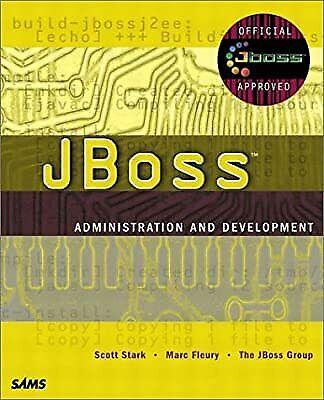 JBoss Administration and Development (Kaleidoscope), Stark, Scott & Fleury, Marc