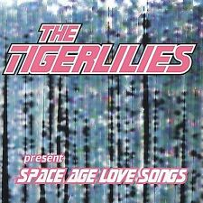 Space Age Love Songs 1997 by Tigerlilies Ex-library - Disc Only No Case