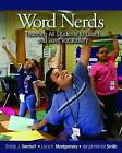 Word Nerds: Teaching All Students to Learn and Love Vocabulary by Leslie Montgomery, Margot Holmes Smith (Paperback, 2013)