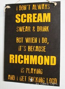 Naughty-Scream-Drink-Swear-F-cking-Loud-Richmond-Tigers-Footy-Sign