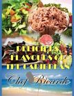 Delicious Flavours of The Caribbean by Chef Ricardo 9781453538081