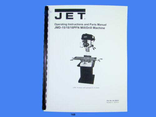 Jet JMD-15//18//18PFN Geared Head Mill//Drill  Op /& Instruct  Manual *168