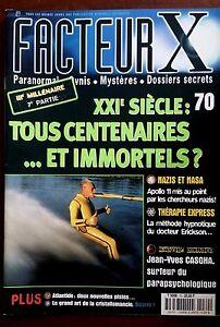 FACTEUR-X-n-70-XXIe-Siecle-Tous-centenaires-et-immortels-Nazis-et-Nasa