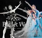 Ballet West: A Fifty-Year Celebration by University of Utah Press,U.S. (Hardback, 2014)