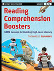 Reading Comprehension Boosters: 100 Lessons for Building Higher-Level Literacy, Grades 3-5 by Thomas G. Gunning (Paperback, 2010)