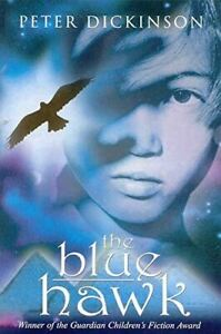 Dickinson-Peter-The-Blue-Hawk-Winner-of-the-Guardian-Children-039-s-Fiction-Award