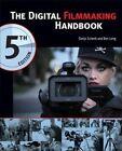 The Digital Filmmaking Handbook by Sonja Schenk, Ben Long (Paperback, 2014)