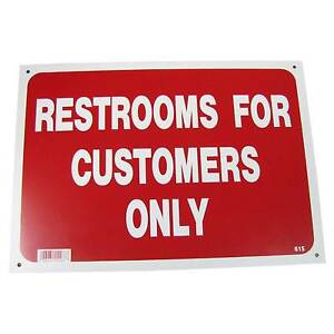 Restrooms For Customers Only Business Information Policy Sign 10 inch x 14 inch