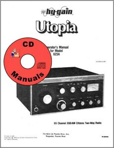 Hy-Gain-Utopia-623-SSB-CB-CD-Service-amp-Owner-039-s-Manuals-3-Manuals-all-on-CD-ONLY