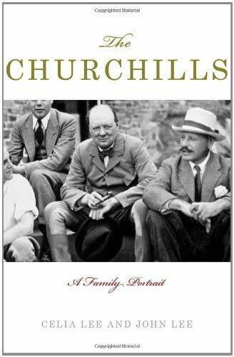 Churchills: A Family Portrait von Lee, Celia