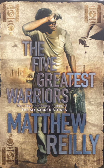 The Five Greatest Warriors by Matthew Reilly (Hardcover, 2009)