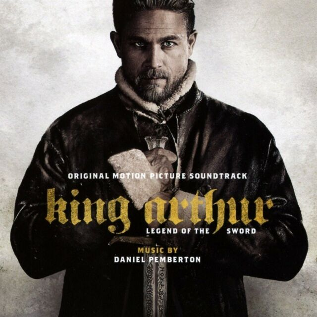DANIEL PEMBERTON -KING ARTHUR: LEGEND OF THE SWORD (ORIGINAL SOUNDTRACK) CD NEW