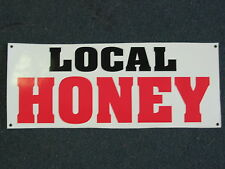 LOCAL HONEY Banner Sign NEW Larger Size for Nursery Lawn and Garden Center BEE
