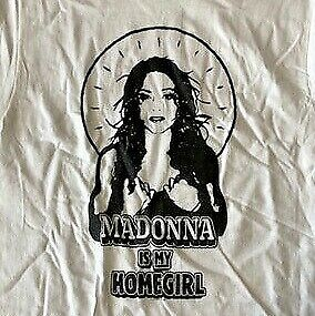 Madonna-Madonna-is-my-Home-Girl-Concert-Tour-Large-White-Shirt-Licensed-NEW