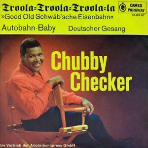 7-034-CHUBBY-CHECKER-Troola-Autobahn-Baby-CAMEO-PARKWAY-deutscher-Rock-n-039-Roll-1964