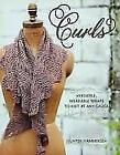 Curls: Versatile, Wearable Wraps to Knit at Any Gauge von Hunter Hammersen (2014, Taschenbuch)