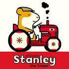 Stanley the Farmer by William Bee (Paperback, 2015)