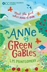 Oxford Children's Classics: Anne of Green Gables by L. M. Montgomery (Paperback, 2014)