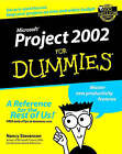 Microsoft Project 2002 For Dummies by Nancy Stevenson (Paperback, 2002)