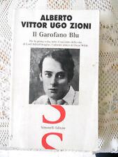 Zioni IL GAROFANO BLU - Biografia Douglas 1999 1° Edizione amante Oscar Wilde