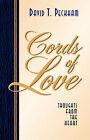 Cords of Love by David T Peckham (Paperback / softback, 2003)