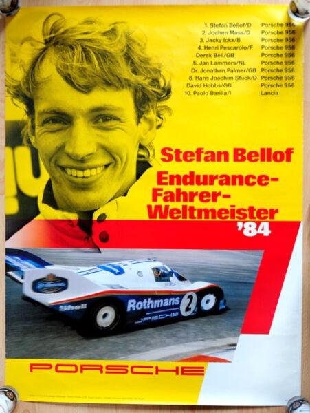 """Sinnvoll Orginal Porsche Plakat Poster """"weltmeister Stefan Bellof"""" 84 Rothmans 956 Bellof üBerlegene Materialien"""