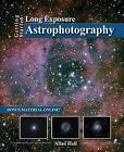 Getting Started: Long Exposure Astrophotography by Allan Hall (Paperback / softback, 2013)