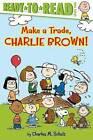 Make a Trade, Charlie Brown! by Charles M Schulz (Hardback, 2015)