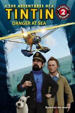 The Adventures of Tintin: Danger at Sea (Passport to Reading Level 2) Mayer, Ki