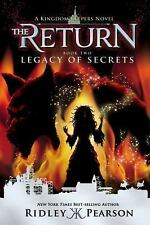 Kingdom Keepers the Return: Kingdom Keepers: the Return Book Two Legacy of Secrets by Ridley Pearson (2017, Paperback)
