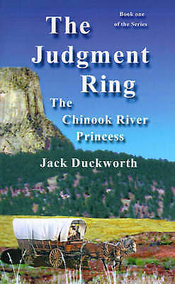 1 of 1 - NEW The Chinook River Princess (Judgement Ring Books) by Jack Duckworth