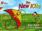 Collins Big Cat: The New Kite: Band 03/Yellow by Julie Sykes (Paperback, 2012)