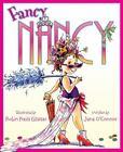 Fancy Nancy: Fancy Nancy by Jane O'Connor (2005, Picture Book)