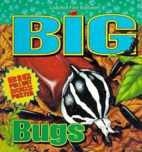 Big Bugs by Ladybird Books Staff