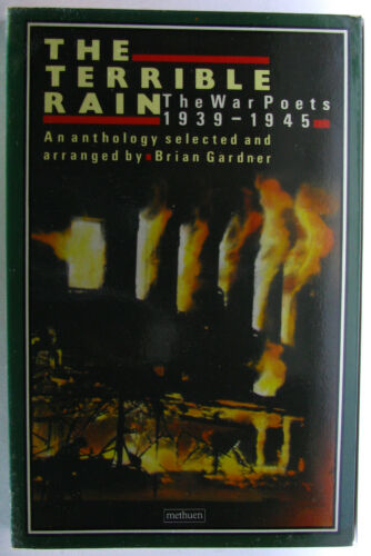 1 of 1 - #2B,, Brian Gardner THE TERRIBLE RAIN THE WAR POETS 1939-1945, SC GC