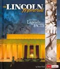 The Lincoln Memorial: Myths, Legends, and Facts by Katie Clark (Hardback, 2014)