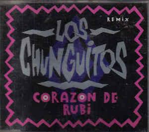 Los-Chunguitos-Corazon-De-Rubi-cd-maxi-single
