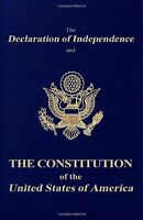 The Declaration Of Independence And The Constitution Of The United States Of Ame