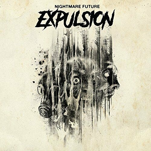 Expulsion - Nightmare Future [CD]