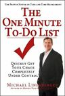 The One Minute To-do List Quickly Get Your Chaos Completely Under Control Paperback – 16 Oct 2011