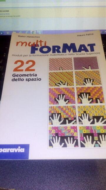 Multiformat 22. Geometria nello spazio. Per il Liceo scientifico.