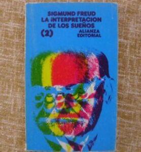 La interpretación de los sueños (2)/ Sigmund Freud/ Alianza/ 10ª edición/ 1979
