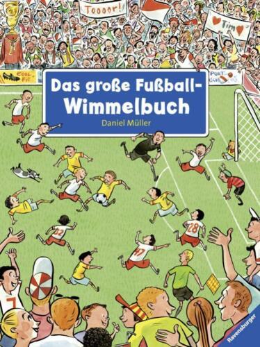 1 von 1 - Das große Fußball-Wimmelbuch ►►►UNGELESEN ° von Daniel Müller ‹^^›‹(•¿•)›‹^^›