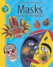Masks Around The World by Meryl Doney (Paperback, 2002)